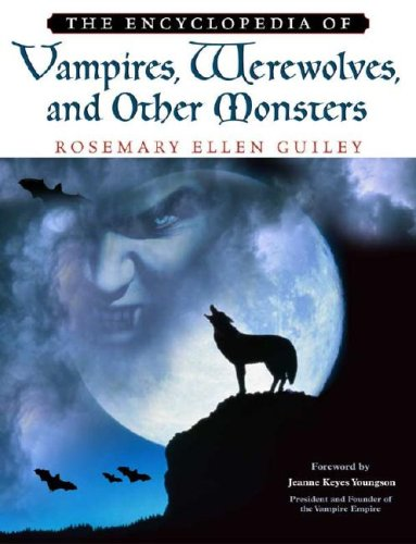 9780816046850: The Encyclopedia of Vampires, Werewolves, and Other Monsters