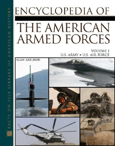 9780816047000: The Encyclopedia Of The American Armed Forces (2 Volume Set)