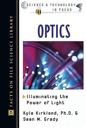 Optics: Kyle Kirkland, Ph.D. and Sean M. Grady