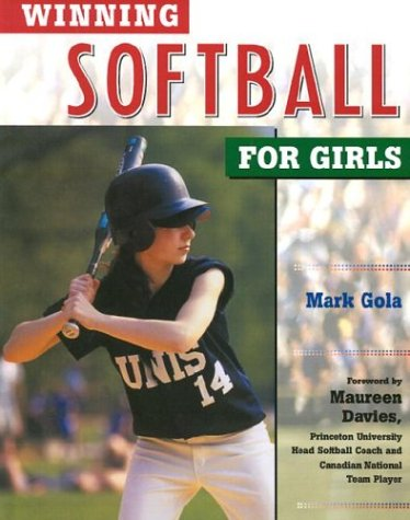 9780816047109: Winning Softball for Girls