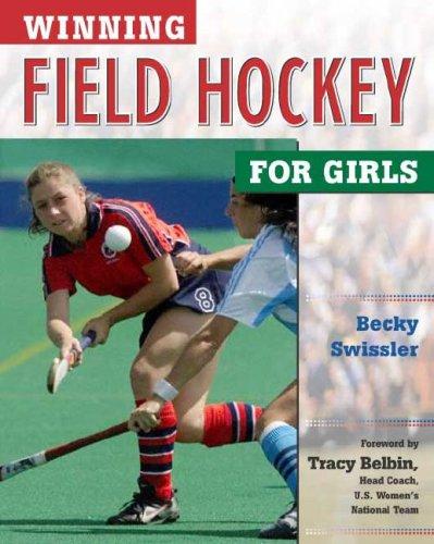 9780816047246: Winning Field Hockey for Girls (Winning Sports for Girls)