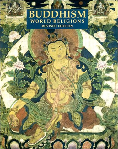 9780816047284: Buddhism (The World Religions)