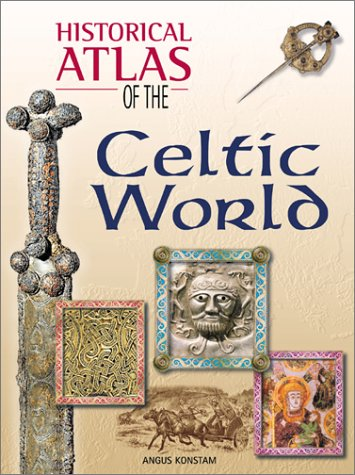 9780816047611: Historical Atlas of the Celtic World (Historical Atlas Series)