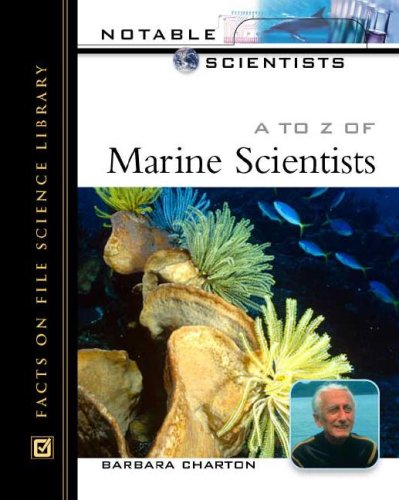 9780816047673: A To Z 0f Marine Scientists (Notable Scientists)