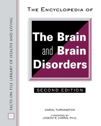9780816047741: The Encyclopedia of the Brain and Brain Disorders (Facts on File Library of Health and Living)
