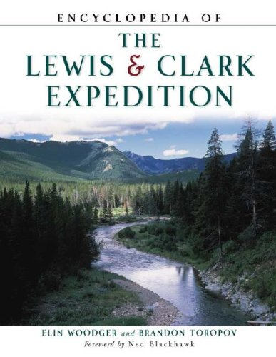9780816047826: Encyclopedia of the Lewis and Clark Expedition (Facts on File Library of American History)
