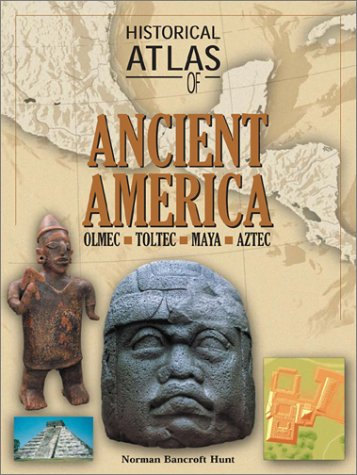 9780816047833: Historical Atlas of Ancient America