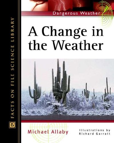 A Change in the Weather (Dangerous Weather): Allaby, Michael