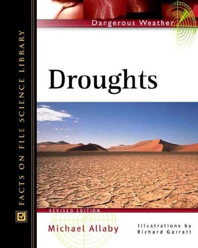 9780816047932: Droughts (Facts on File Dangerous Weather Series)