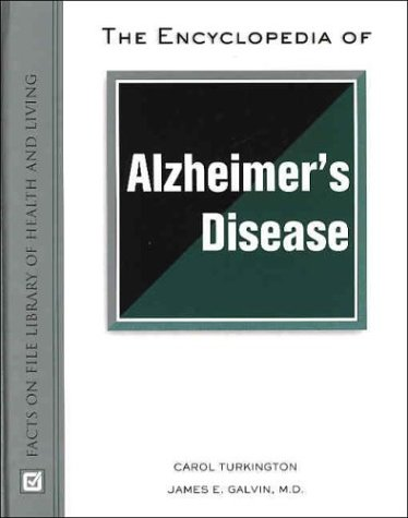 9780816048182: The Encyclopedia of Alzheimer's Disease (Facts on File Library of Health and Living)