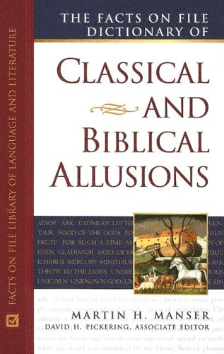 9780816048687: Facts on File Dictionary of Classical and Biblical Allusions (Writers Reference)