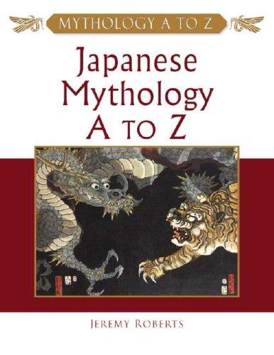 9780816048717: Japanese Mythology A to Z
