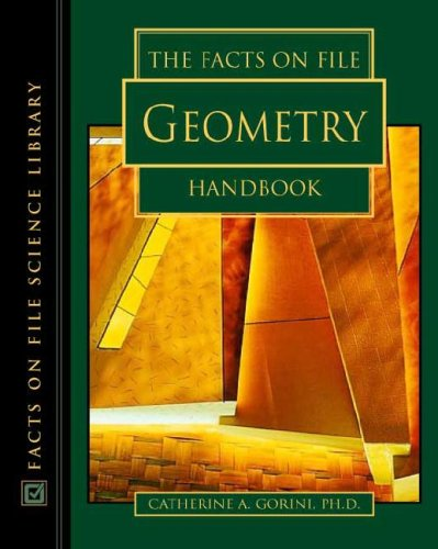 The Facts on File Geometry Handbook (Hardback): Catherine A. Gorini