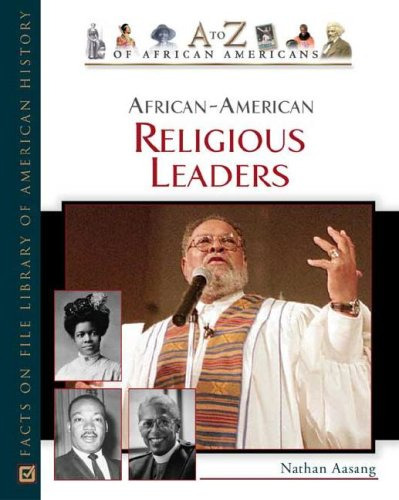 9780816048786: African-American Religious Leaders (A to Z of African Americans)