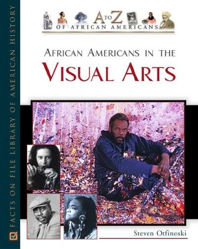 9780816048809: African Americans in the Visual Arts (A to Z of African Americans)