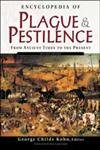 9780816048939: Encyclopedia of Plague and Pestilence: From Ancient Times to the Present