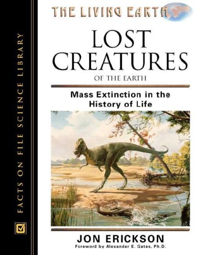 Lost Creatures of the Earth: Mass Extinction in the History of Life
