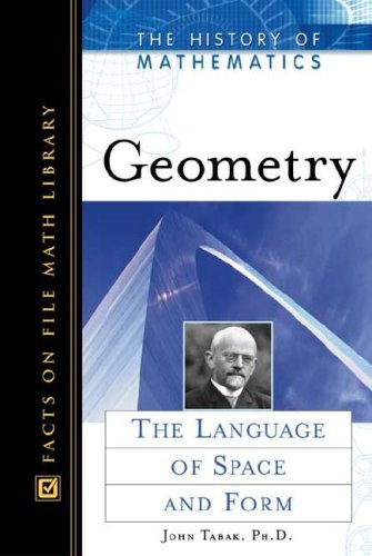 9780816049530: Geometry: The Language of Space and Form (History of Mathematics)