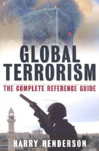 9780816049585: Global Terrorism: The Complete Reference Guide