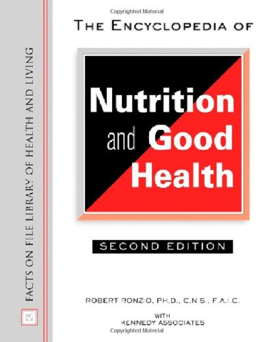 9780816049660: The Encyclopedia of Nutrition and Good Health (Facts on File Library of Health and Living)