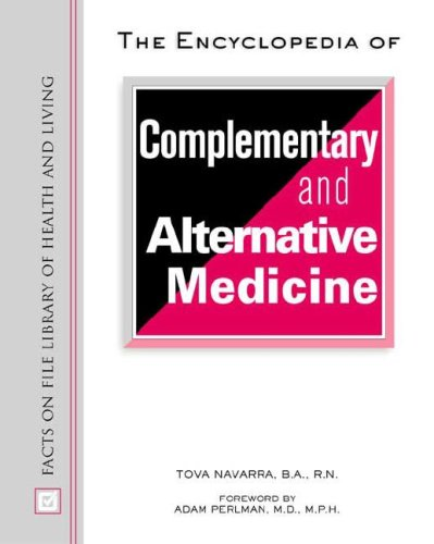 9780816049974: The Encyclopedia of Complementary and Alternative Medicine (Library of Health and Living)