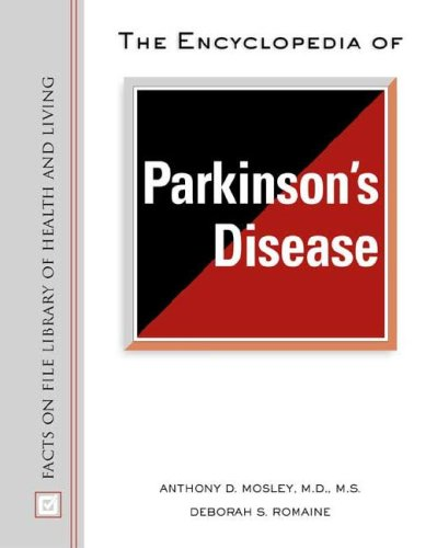 9780816050321: The Encyclopedia of Parkinson's Disease (Library of Health and Living)