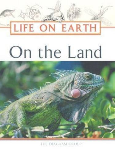 9780816050475: On the Land (Life on Earth Series)