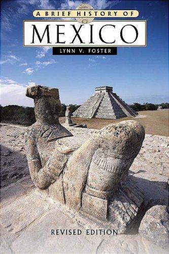 9780816050574: Mexico (Brief History of.)