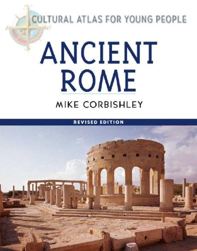 9780816051472: Ancient Rome (Cultural Atlas for Young People)