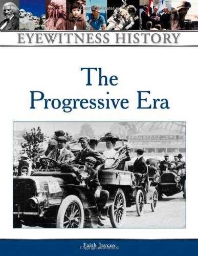 9780816051595: The Progressive Era: Eyewitness History (Eyewitness History Series)