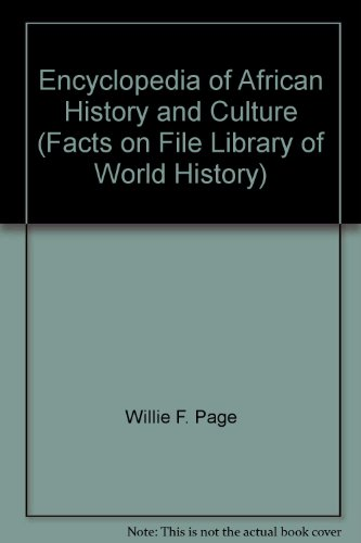 Encyclopedia of African History and Culture (Facts on File Library of World History)