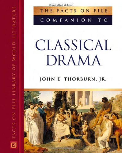 The Facts On File Companion To Classical: Thorburn, John E.,