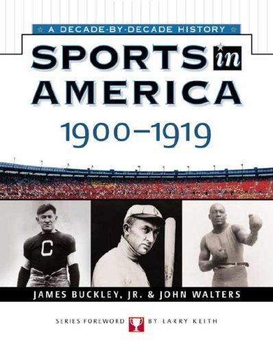 Sports In America: 1900 To 1919 (Sports: Walters, John