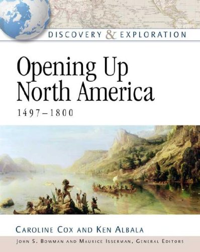 9780816052615: Opening Up North America, 1497-1800 (Discovery & Exploration)
