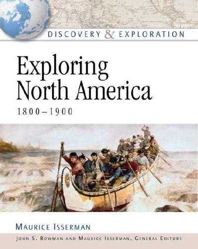 9780816052639: Exploring North America, 1800-1900 (Discovery & Exploration)