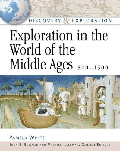 Exploration in the World of the Middle Ages (Discovery & Exploration)**OUT OF PRINT**: Pamela ...