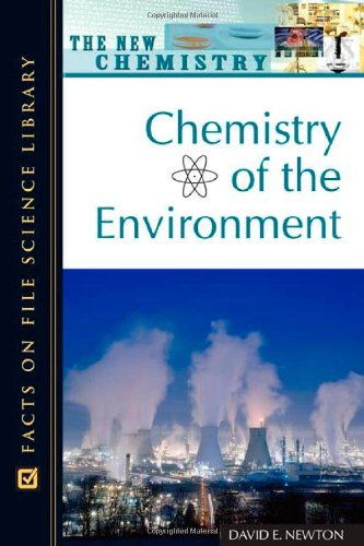9780816052738: Chemistry of the Environment (New Chemistry)