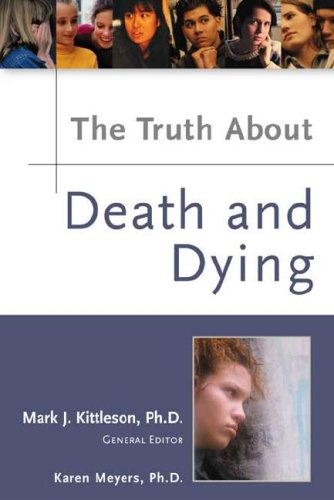 The Truth about Death and Dying: Karen Meyers