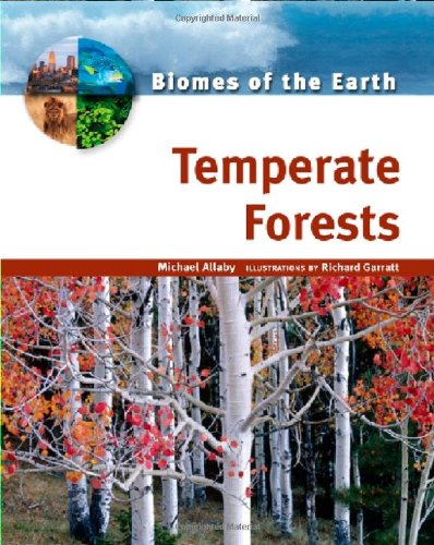 9780816053216: Temperate Forests (Biomes of the Earth)