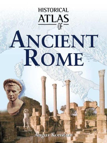 9780816053315: Historical Atlas of Ancient Rome (Historical Atlas Series)