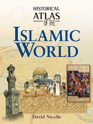 9780816053322: Historical Atlas of the Islamic World