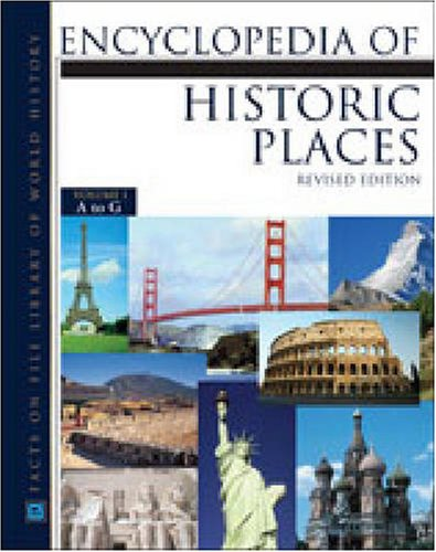 9780816053445: Encyclopedia of Historic Places (Facts on File Library of World History)