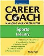 9780816053537: Managing Your Career in the Sports Industry (Ferguson Career Coach)