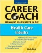 9780816053650: Managing Your Career in the Health Care Industry (Ferguson Career Coach)