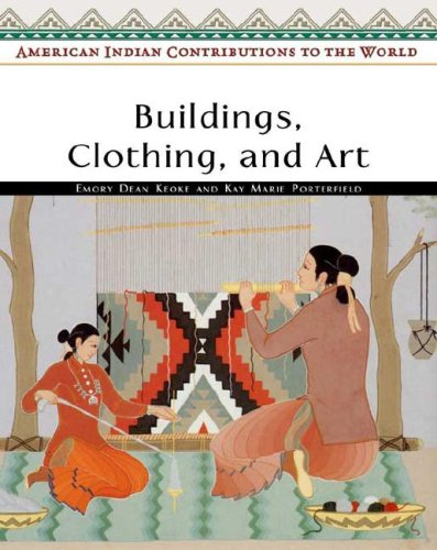 Buildings, Clothing, And Art 9780816053940 Describes the practices and customs of the American Indians, including how wool was harvested from llamas for clothing and how wigwams w
