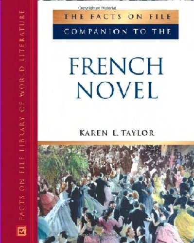 The Facts On File Companion to the French Novel: Karen L. Taylor