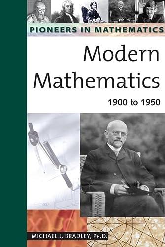 9780816054268: 4: Modern Mathematics: 1900 to 1950 (Pioneers in Mathematics)
