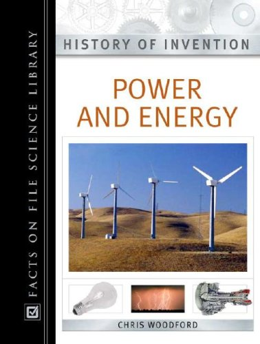 Power and Energy (History of Invention): Chris Woodford