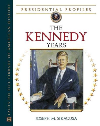 9780816054442: The Kennedy Years
