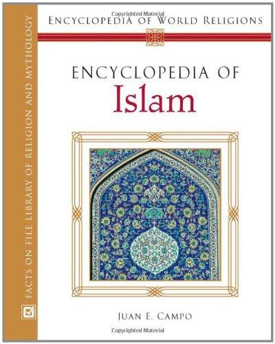 9780816054541: Encyclopedia of Islam (Encyclopedia of World Religions)